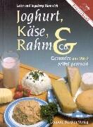 Joghurt, Käse, Rahm und Co als Buch (gebunden)