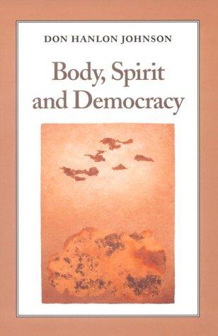 Body, Spirit, and Democracy als Taschenbuch