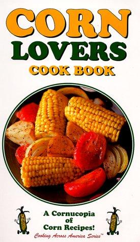 Corn Lovers Cook Book als Taschenbuch