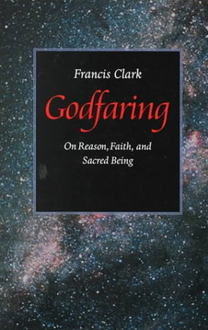Godfaring: On Reason, Faith, and Sacred Being als Taschenbuch