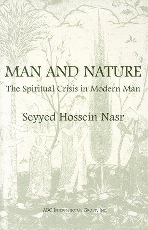 Man and Nature: The Spiritual Crisis in Modern Man als Taschenbuch