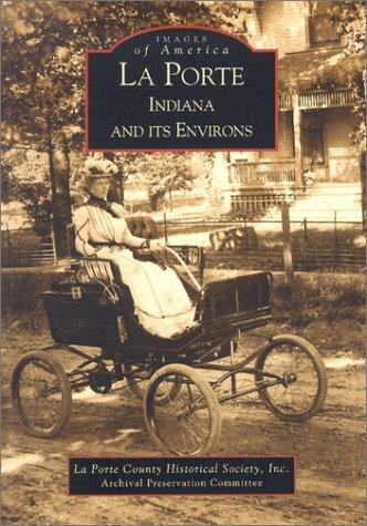 La Porte, Indiana and Its Environs als Taschenbuch