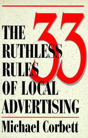 The 33 Ruthless Rules of Local Advertising als Taschenbuch