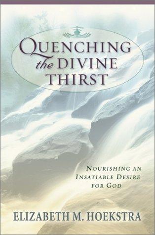 Quenching the Divine Thirst als Taschenbuch