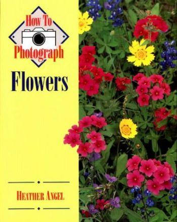 How to Photograph Flowers als Taschenbuch