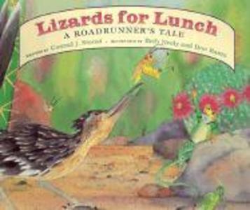 Lizards for Lunch: A Roadrunner's Tale als Taschenbuch