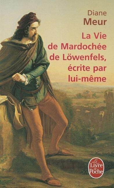La Vie de Mardochée de Lowenfels Écrite Par Lui-Mème als Taschenbuch