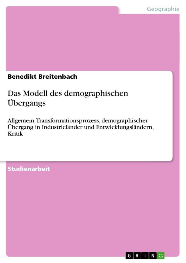 Das Modell des demographischen Übergangs als Buch (kartoniert)