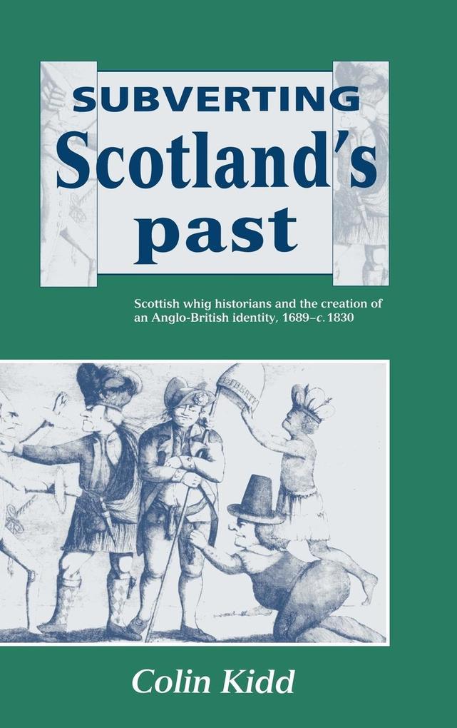 Subverting Scotland's Past als Buch (gebunden)