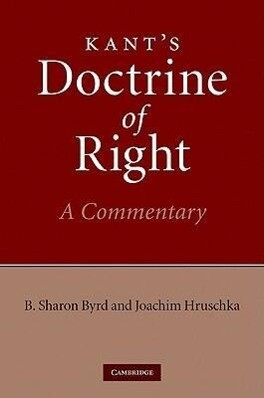 Kant's Doctrine of Right: A Commentary als Buch (gebunden)