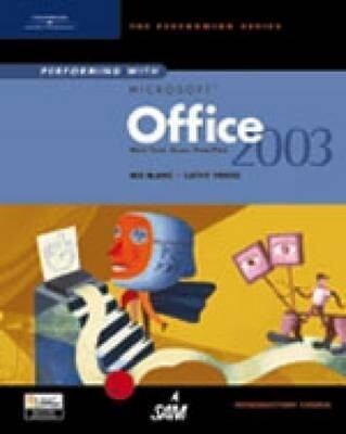 Performing with Microsoft Office 2003: Introductory Course als Buch (gebunden)