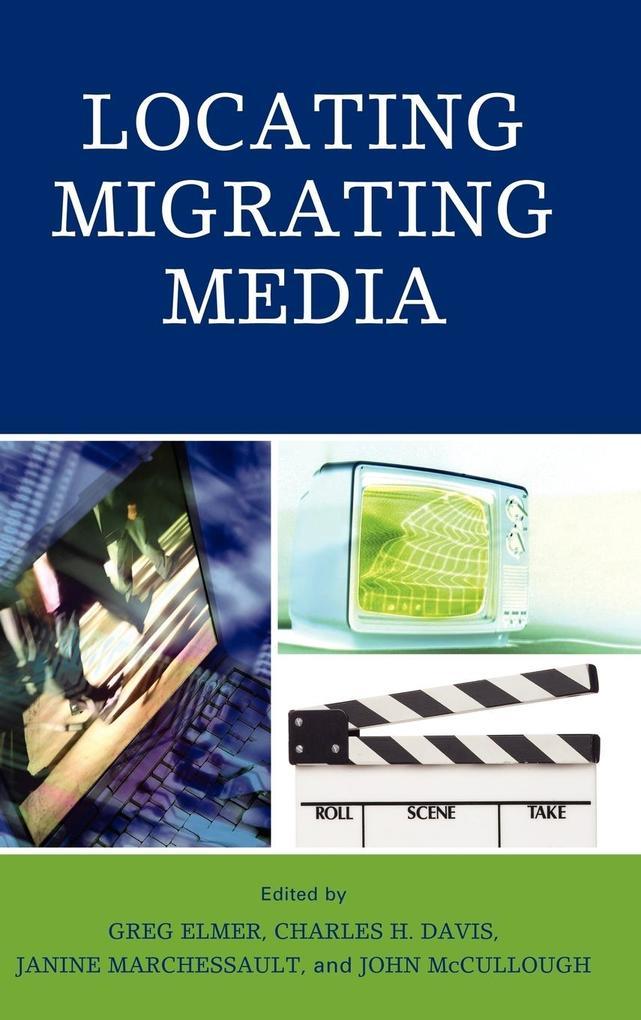 Locating Migrating Media als Buch (gebunden)