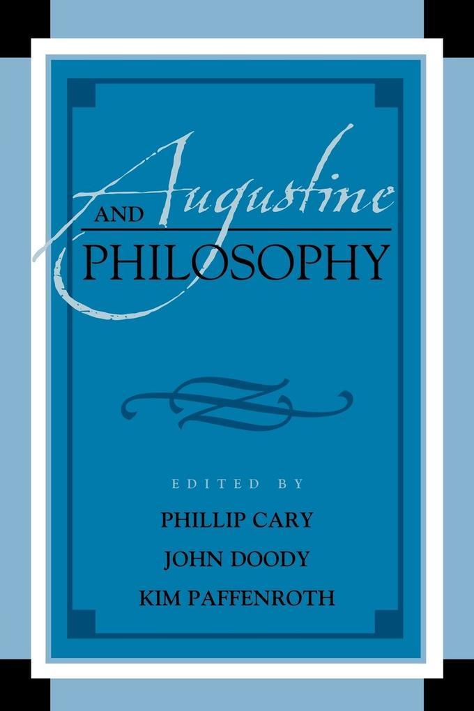 Augustine and Philosophy als Taschenbuch