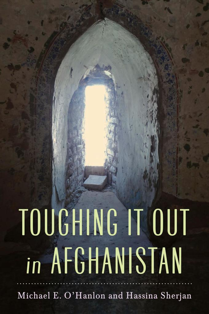 Toughing It Out in Afghanistan als Taschenbuch