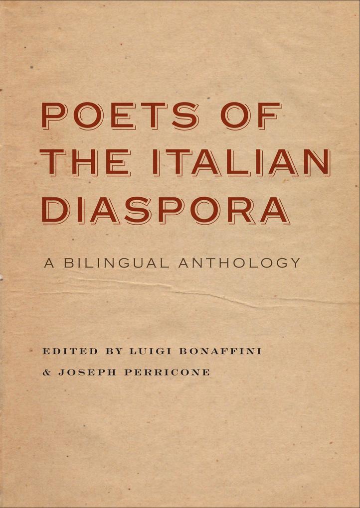 Poets of the Italian Diaspora: A Bilingual Anthology als Taschenbuch