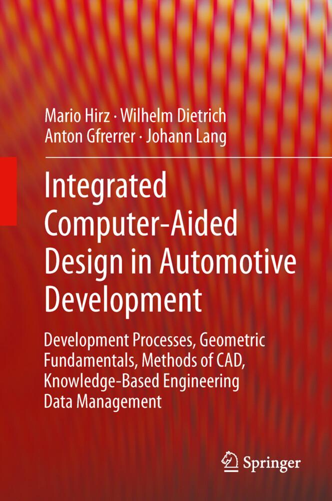 Integrated Computer-Aided Design in Automotive Development als Buch (gebunden)