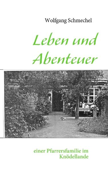 Leben und Abenteuer einer Pfarrersfamilie im Knödellande als Buch (kartoniert)