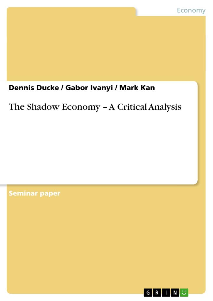 The Shadow Economy - A Critical Analysis als Buch (kartoniert)