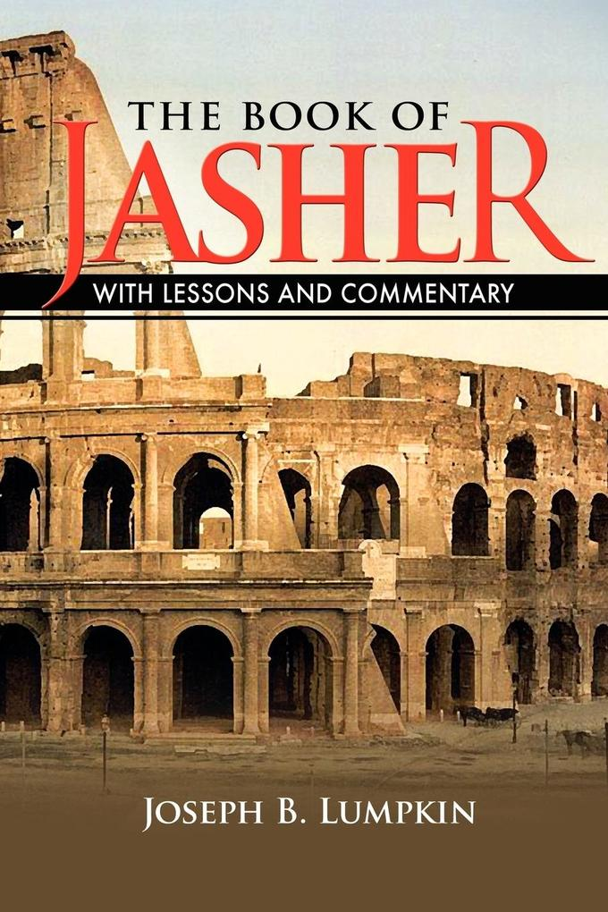 The Book of Jasher With Lessons and Commentary als Buch (kartoniert)