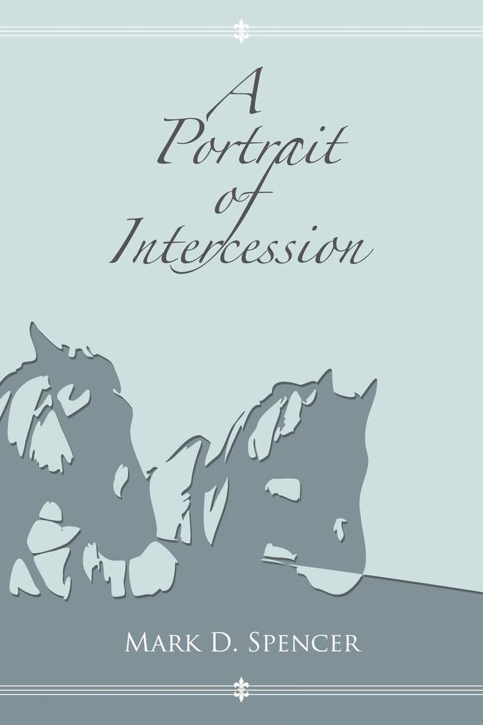 A Portrait of Intercession als Taschenbuch
