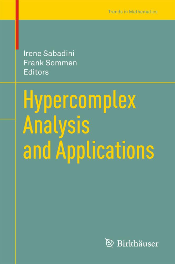 Hypercomplex Analysis and Applications als Buch (gebunden)