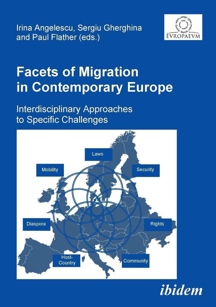 Facets of Migration in Contemporary Europe. Interdisciplinary Approaches to Specific Challenges als Buch (kartoniert)