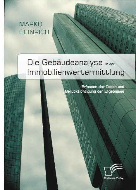 Die Gebäudeanalyse in der Immobilienwertermittlung als Buch (kartoniert)