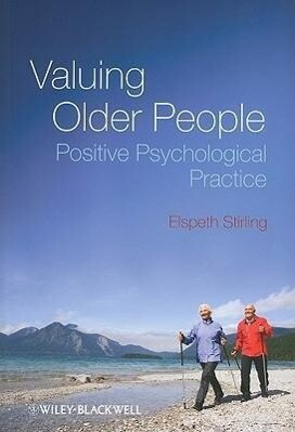 Valuing Older People: Positive Psychological Practice als Taschenbuch