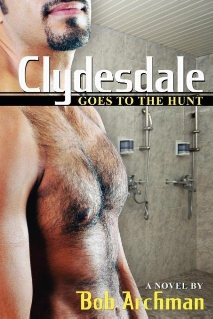 Clydesdale Goes To The Hunt als Taschenbuch
