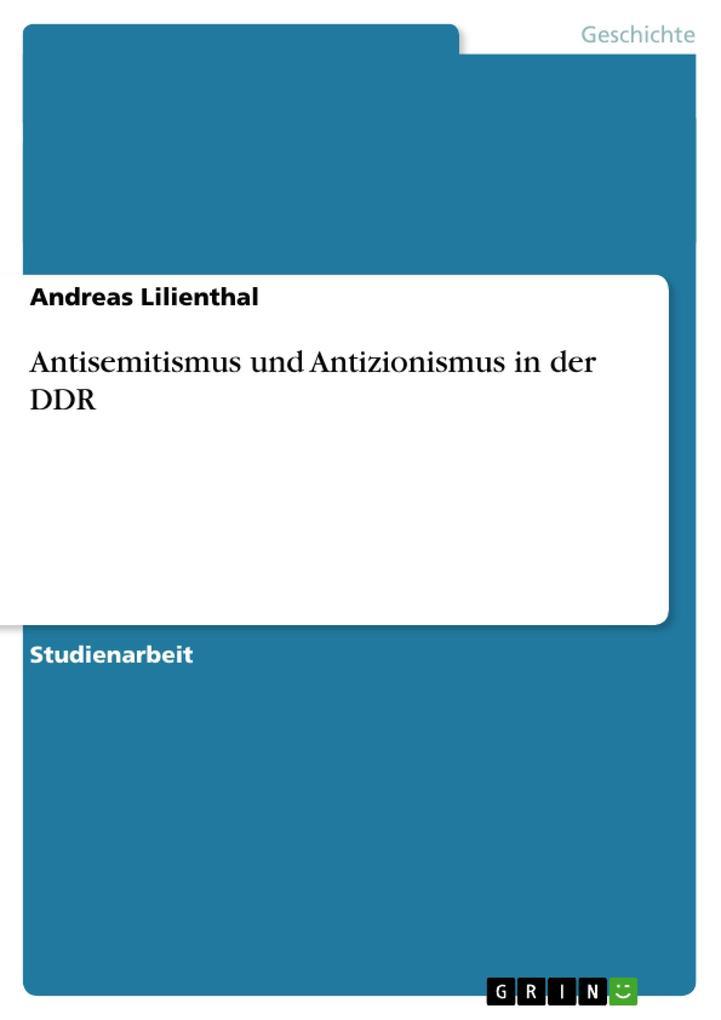 Antisemitismus und Antizionismus in der DDR als Buch (kartoniert)