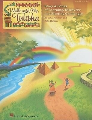Walk with Me, Tulitha: Story & Songs of Learning, Discovery and Meeting Challenges als Taschenbuch