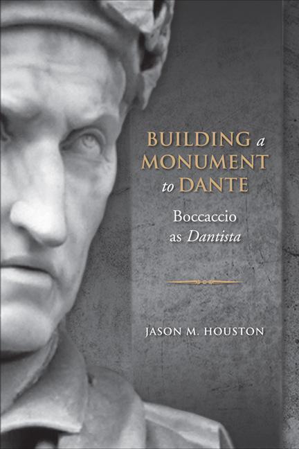 Building a Monument to Dante: Boccaccio as Dantista als Buch (gebunden)
