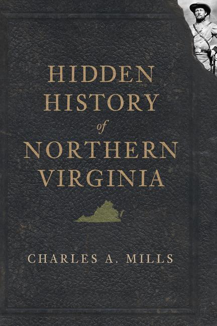 Hidden History of Northern Virginia als Taschenbuch