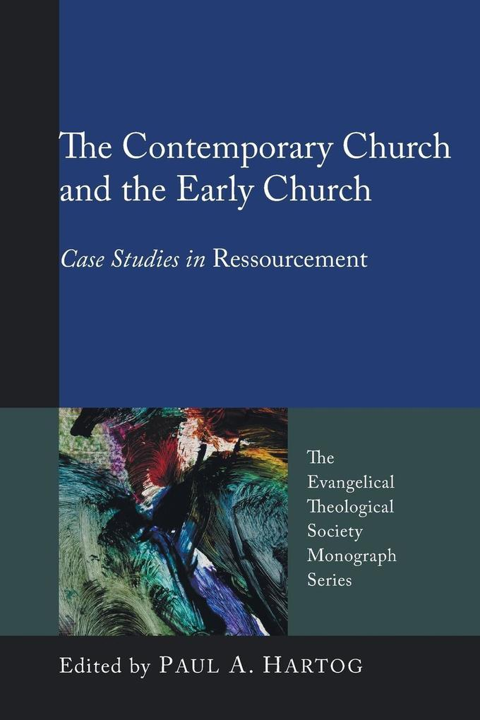 The Contemporary Church and the Early Church als Taschenbuch