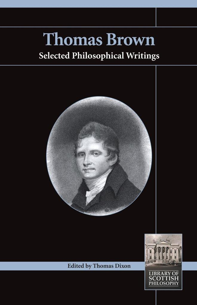 Thomas Brown: Selected Philosophical Writings als Taschenbuch