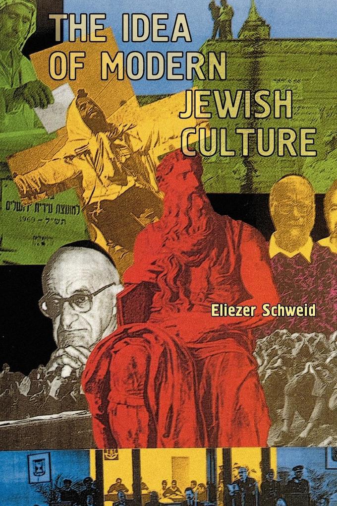 The Idea of Modern Jewish Culture als Buch (kartoniert)