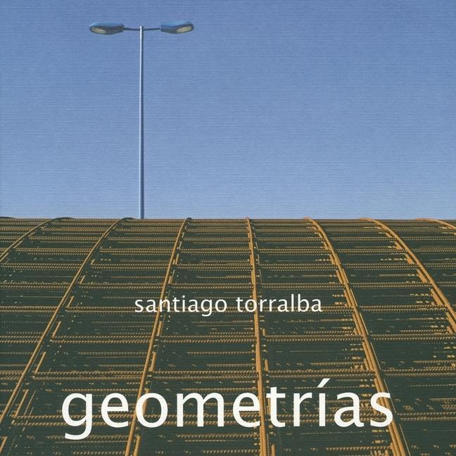 Santiago Torralba: Geometrías als Taschenbuch
