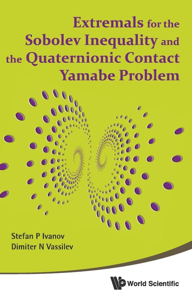 Extremals for the Sobolev Inequality and the Quaternionic Contact Yamabe Problem als Buch (gebunden)