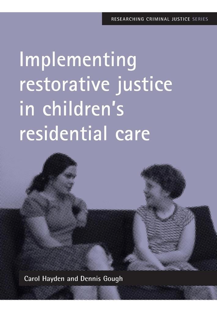 Implementing Restorative Justice in Children's Residential Care als Taschenbuch