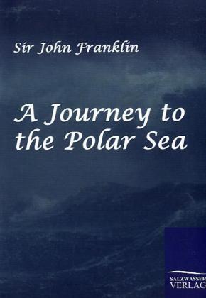A Journey to the Polar Sea als Buch (kartoniert)