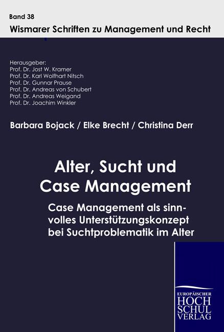 Alter, Sucht und Case Management als Buch (gebunden)