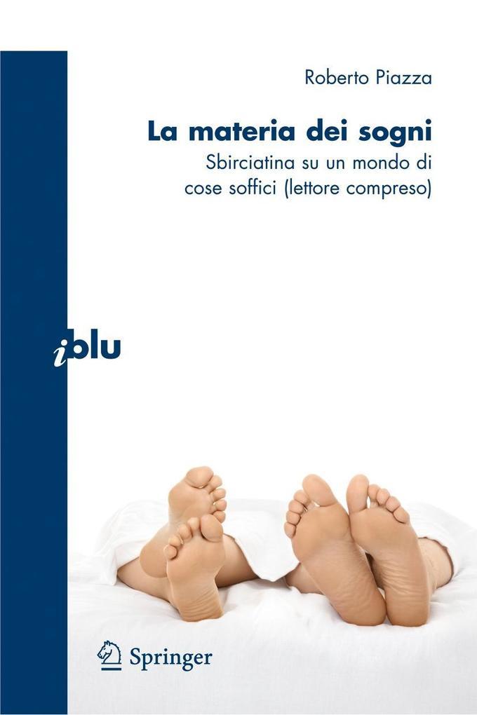 La Materia Dei Sogni: Sbirciatina Su un Mondo Di Cose Soffici (Lettore Compreso) als Buch (kartoniert)