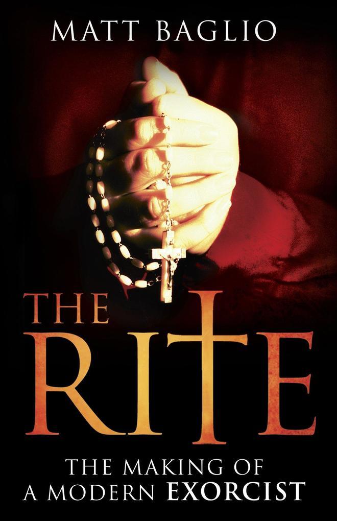 The Rite: The Making of a Modern Exorcist als Taschenbuch