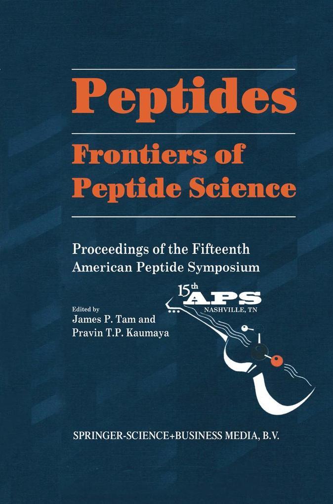 Peptides: Frontiers of Peptide Science als Buch (gebunden)