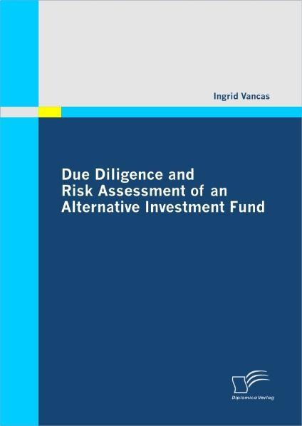 Due Diligence and Risk Assessment of an Alternative Investment Fund als Buch (kartoniert)
