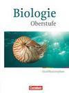 Biologie Oberstufe. Qualifikationsphase. Schülerbuch Hessen und Nordrhein-Westfalen