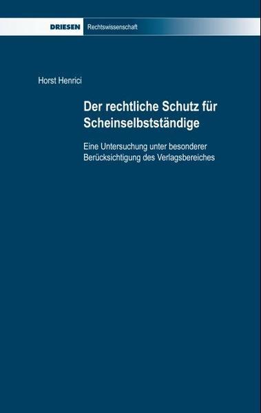 Der rechtliche Schutz für Scheinselbständige als Buch (kartoniert)