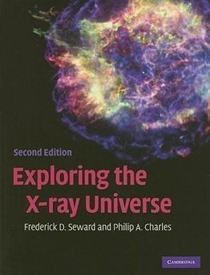 Exploring the X-Ray Universe als Buch (gebunden)