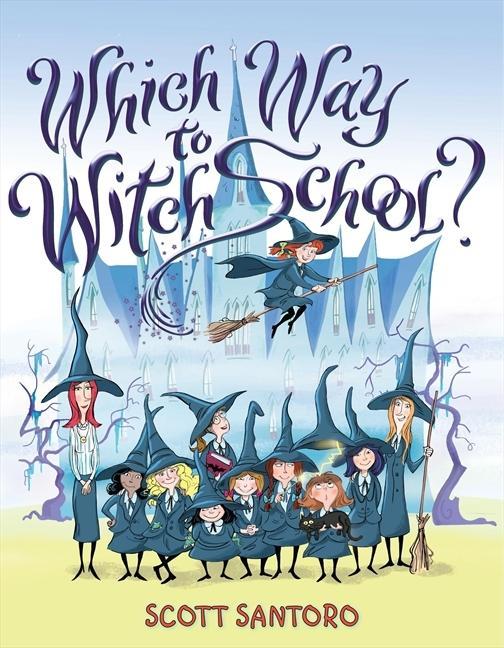 Which Way to Witch School? als Buch (gebunden)