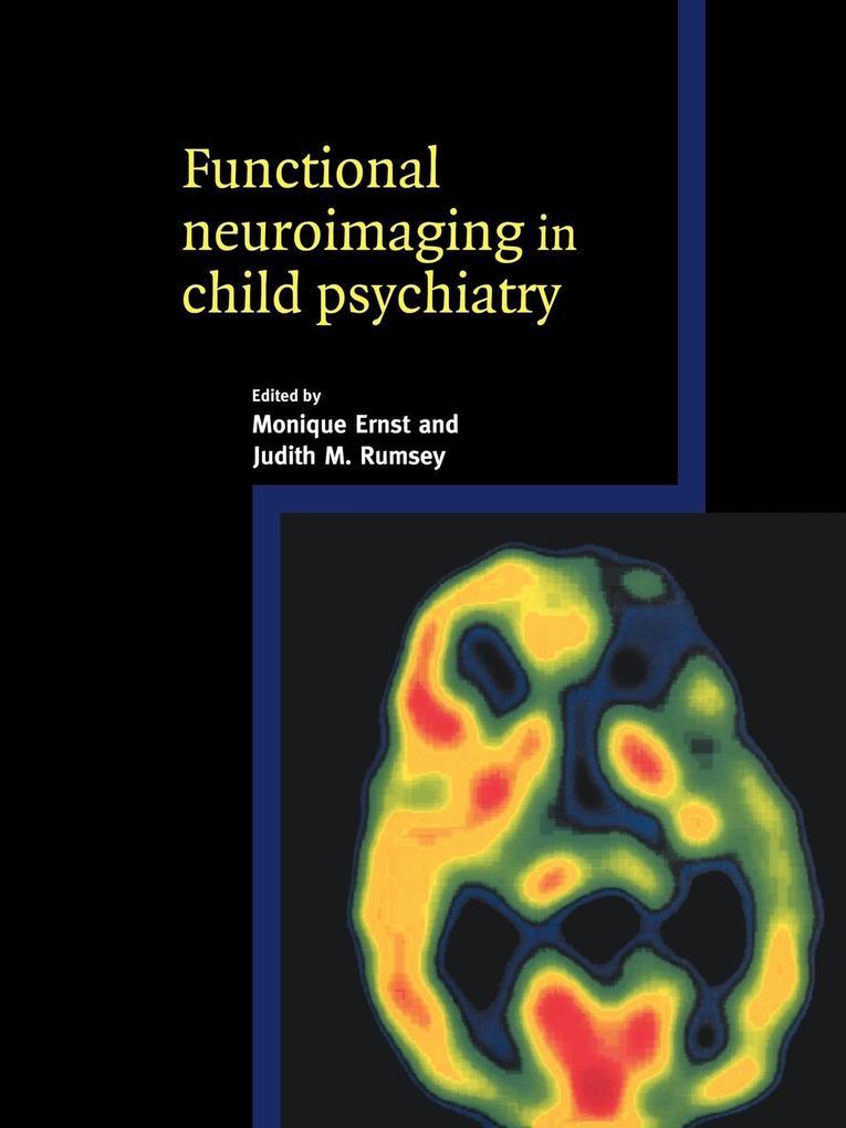 Functional Neuroimaging in Child Psychiatry als Taschenbuch